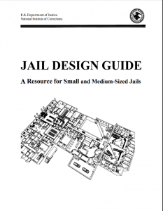 Jail Design Guide: A Resource for Small and Medium-Sized Jails cover