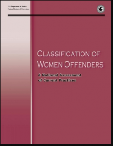 Classification of Women Offenders:  A National Assessment of Current Practices Cover