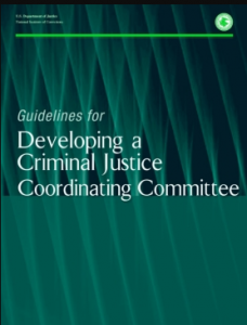 Guidelines for Developing a Criminal Justice Coordinating Committee Cover