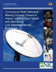 Correctional Staff Wellness: Making Choices Toward a Higher Level of Total Health and Well Being  Cover