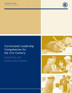 Correctional Leadership Competencies for the 21st Century: Executive and Senior Levels Cover