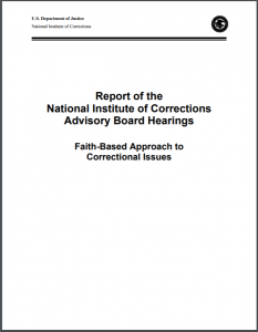 Faith-Based Approach to Correctional Issues: Report of the National Institute of Corrections Advisory Board Hearings Cover