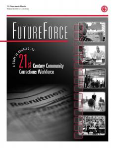 FutureForce: A Guide to Building the 21st Century Community Corrections Workforce Cover