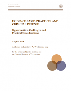 Evidence-Based Practices and Criminal Defense: Opportunities, Challenges, and Practical Considerations cover