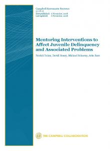 Mentoring Interventions to Affect Juvenile Delinquency and Associated Problems Cover