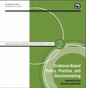 Evidence-Based Policy, Practice, and Decisionmaking: Implications for Paroling Authorities Cover