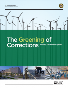 The Greening of Corrections: Creating a Sustainable System cover