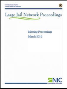 › Proceedings of the Large Jail Network Meeting Aurora, Colorado March 28-30, 2010 Cover