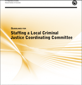 Guidelines for Staffing a Local Criminal Justice Coordinating Committee Cover