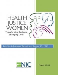 Health, Justice, Women: Transforming Systems--Changing Lives [Internet Broadcast] Cover