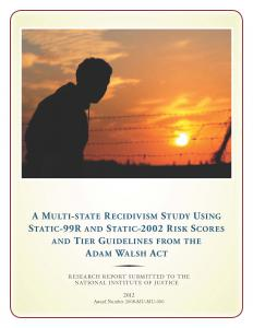 A Multi-State Recidivism Study Using Static-99R and Static-2002 Risk Scores and Tier Guidelines from the Adam Walsh Act Cover
