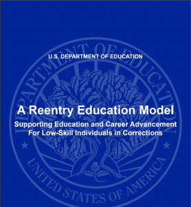 A Reentry Education Model: Supporting Education and Career Advancement for Low-Skill Individuals In Corrections Cover