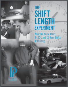 The Shift Length Experiment: What We Know about 8-, 10-, and 12-hour Shifts in Policing Cover