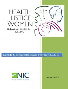 Health, Justice, Women: Behavioral Health and OB/GYN [Internet Broadcast] Cover