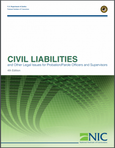 Civil Liabilities and Other Legal Issues for Probation/Parole Officers and Supervisors: 4th Edition Cover