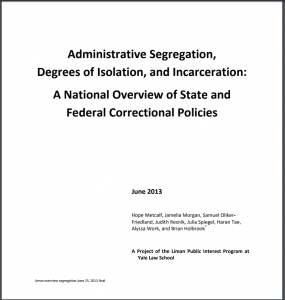Administrative Segregation, Degrees of Isolation, and Incarceration: A National Overview of State and Federal Correctional Policies Cover