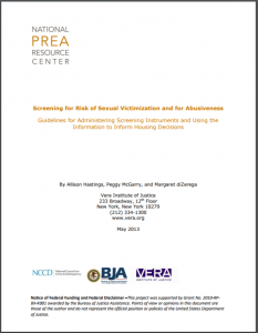 Screening for Risk of Sexual Victimization and for Abusiveness: Guidelines for Administering Screening Instruments and Using the Information to Inform Housing Decisions Cover