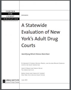 A Statewide Evaluation of New York's Adult Drug Courts: Identifying Which Policies Work Best Cover