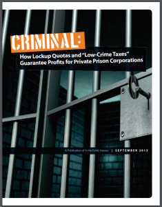 """Criminal: How Lockup Quotas and """"Low-Crime Taxes"""" Guarantee Profits for Private Prison Corporations Cover"""