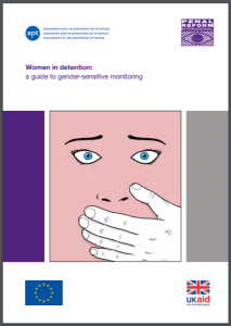 Women in Detention: A Guide to Gender-Sensitive Monitoring Cover