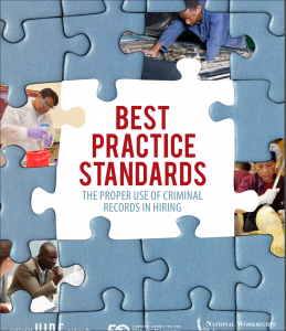 Best Practice Standards: The Proper Use of Criminal Records in Hiring Cover