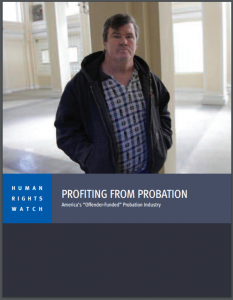 """Profiting from Probation: America's """"Offender-Funded"""" Probation Industry Cover"""