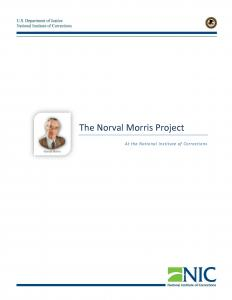 › The Norval Morris Project At the National Institute of Corrections Cover