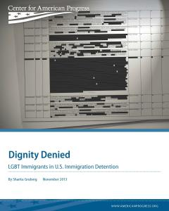 Dignity Denied: LGBT Immigrants in U.S. Detention Cover