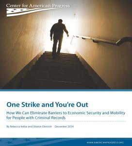 One Strike and You're Out: How We can Eliminate Barriers to Economic Security and Mobility for People with Criminal Records Cover