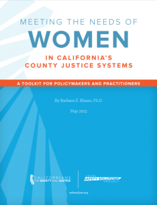 Meeting the Needs of Women in California's County Justice Systems: A Toolkit for Policymakers and Practitioners cover