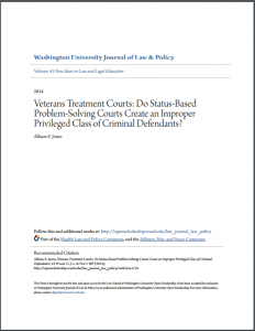 Veterans Treatment Courts: Do Status-Based Problem-Solving Courts Create an Improper Privileged Class of Criminal Defendants? Cover