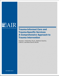 Trauma-Informed Care and Trauma-Specific Services: A Comprehensive Approach to Trauma Intervention cover