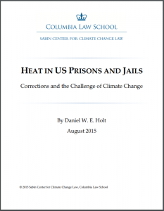 Heat in US Prisons and Jails: Corrections and the Challenge of Climate Change Cover