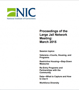 Proceedings of the Large Jail Network Meeting Aurora, Colorado, March 22 – 24, 2015 cover