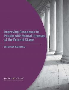 Improving Responses to People with Mental Illnesses at the Pretrial Stage Cover
