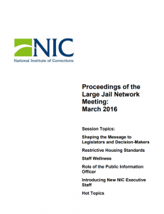Proceedings of the Large Jail Network Meeting Aurora, Colorado, March 21-22, 2016 cover