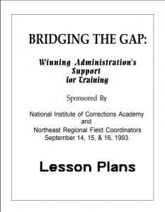 Bridging the Gap:  Winning Administration's Support for Training Cover