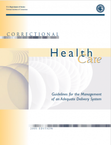 Correctional Health Care: Guidelines for the Management of an Adequate Delivery System cover