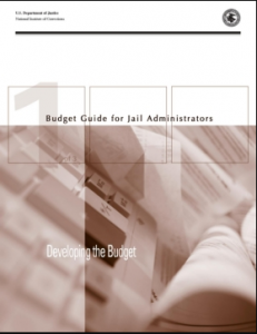 Budget Guide for Jail Administrators - Part 1: Developing the Budget Cover