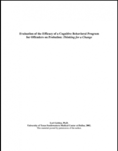 Evaluation of the Efficacy of a Cognitive Behavioral Program for Offenders on Probation:  Thinking for a Change Cover