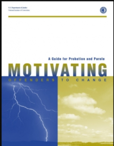 Motivating Offenders to Change: A Guide for Probation and Parole Cover
