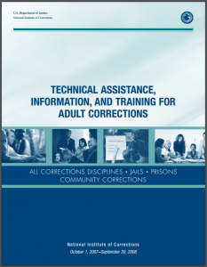 Technical Assistance, Information, and Training for Adult Corrections: All Corrections Disciplines, Jails, Prisons, [and] Community Corrections [Service Plan: October 1, 2007 - September 30, 2008] Cover