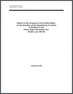 Report to the Congress of the United States on the Activities of the Department of Justice in Relation to the Prison Rape Elimination Act (Public Law 108-79) Cover