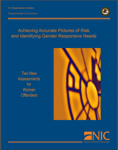 Achieving Accurate Pictures of Risk and Identifying Gender Responsive Needs: Two New Assessments for Women Offenders Cover