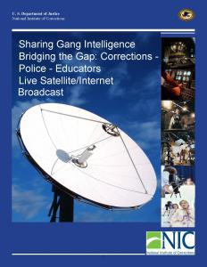 Sharing Gang Intelligence Bridging the Gap: Corrections - Police - Educators Cover