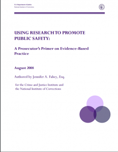 Using Research to Promote Public Safety: A Prosecutor's Primer on Evidence-Based Practice cover