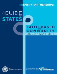 Reentry Partnerships:  A Guide for States & Faith-Based and Community Organizations Cover