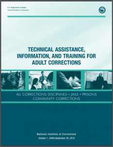 Technical Assistance, Information, and Training for Adult Corrections: All Corrections Disciplines, Jails, Prisons, [and] Community Corrections [Service Plan: October 1, 2009 - September 30, 2010] Cover