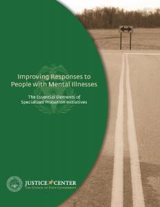 Improving Responses to People with Mental Illnesses: The Essential Elements of Specialized Probation Initiatives Cover
