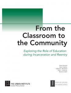 From the Classroom to the Community: Exploring the Role of Education during Incarceration and Reentry Cover